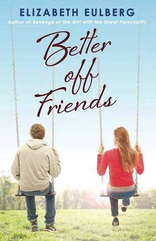 https://www.goodreads.com/book/show/17228280-better-off-friends