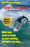 Adult Beginner Guide | How To Surf