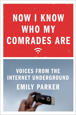 Now I Know Who My Comrades Are: An On-the-Ground Look at the Lives of Internet Activists in China, Cuba, and Russia