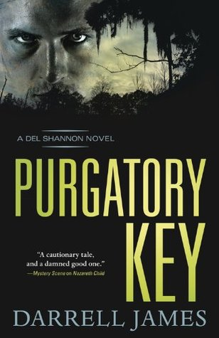 Purgatory Key (A Del Shannon Novel) Darrell James