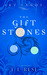 The Gift Stones