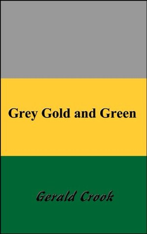 Grey Gold and Green Gerald Crook
