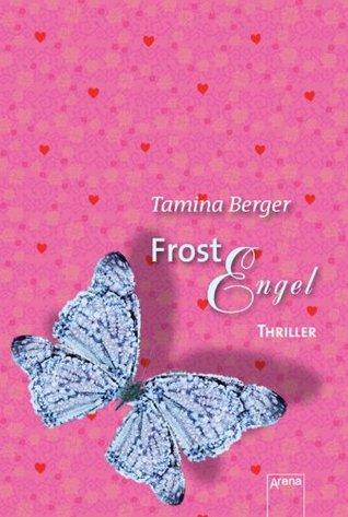 Frostengel: Die Arena Thriller (German Edition)