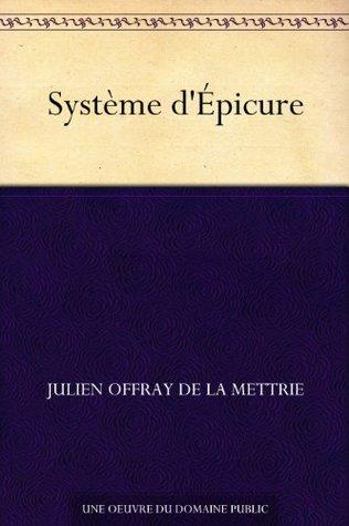 Système dÉpicure Julien Offray de La Mettrie