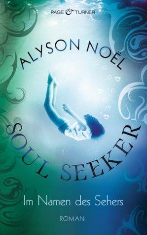 Im Namen des Sehers (Soul Seeker, #3)