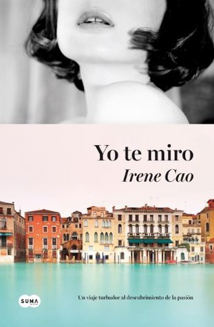 Yo te miro (Spanish Edition)