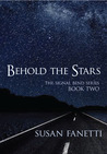 Behold the Stars (Signal Bend, #2)