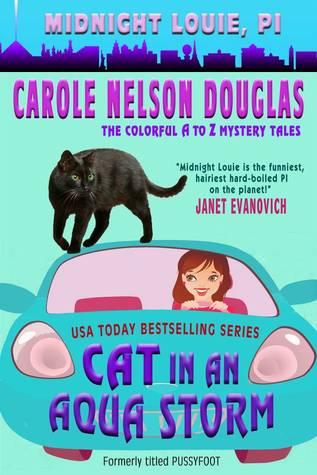 Cat in an Aqua Storm by Carole Nelson Douglas