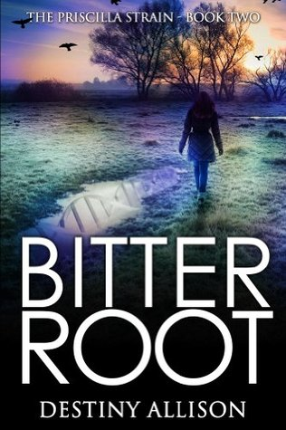 Bitterroot  by  Destiny Allison