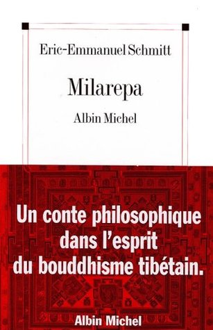 Milarepa (Poésie Hors Collection) Éric-Emmanuel Schmitt