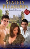 Stately Pleasures- an Erotic Novel from Xcite Books