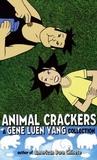 Animal Crackers: A Gene Luen Yang Collection