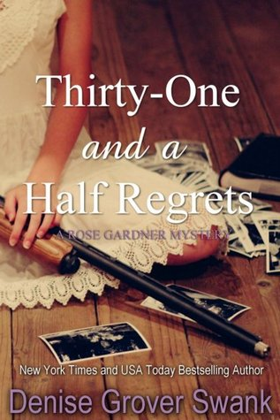 Thirty-One and a Half Regrets (Rose Gardner, #4)
