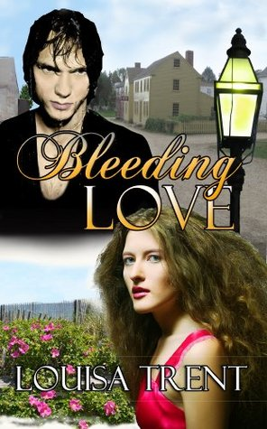 Bleeding Love Louisa  Trent