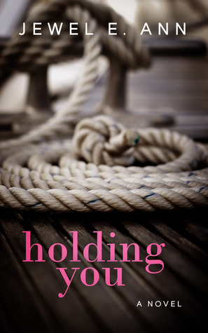 Holding You (Holding You, #1)
