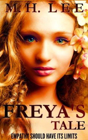 Freya's Tale by M.H. Lee