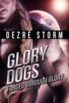 GLORY DOGS Forged Through Glory