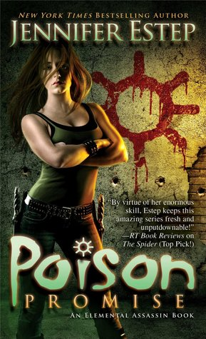 Release Day Review: Poison Promise by Jennifer Estep