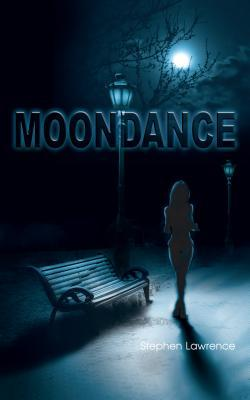 Moondance  by  Stephen Lawrence