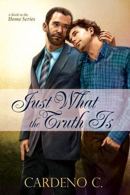 Just What the Truth Is (Home #5)