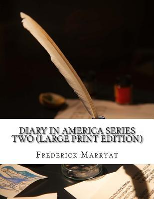 Diary in America Series Two  by  Frederick Marryat