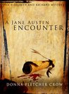 A Jane Austen Encounter (An Elizabeth & Richard Mystery #3)