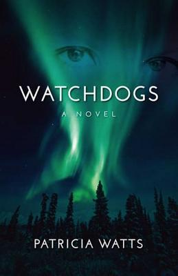 Watchdogs by Patricia Watts
