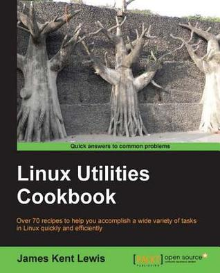 Linux Utilities Cookbook by James Kent Lewis