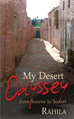 My Desert Odyssey Rahila - -