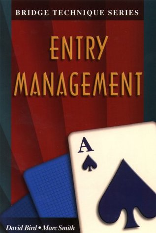 Entry Management (Bridge Technique Series) David Bird
