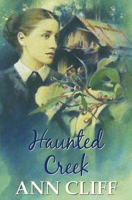 Haunted Creek Ann Cliff