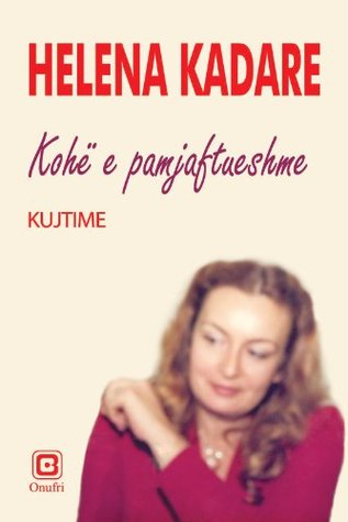 Kohe e pamjaftueshme  by  Helena Kadare