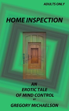 Home Inspection  by  Gregory Michelson