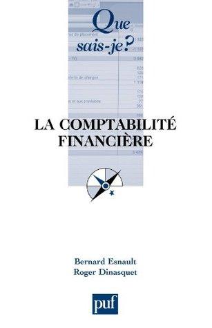 La comptabilité financière Bernard Esnault