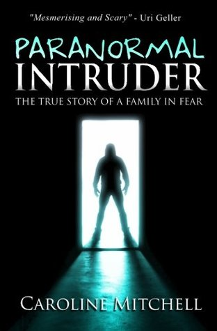 Paranormal Intruder by Caroline Mitchell