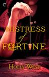 Mistress of Fortune (Mistress of Fortune, #1)