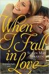 When I Fall in Love (Christiansen Family, #3)