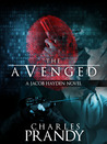 The Avenged (Detective Jacob Hayden Series, #1)