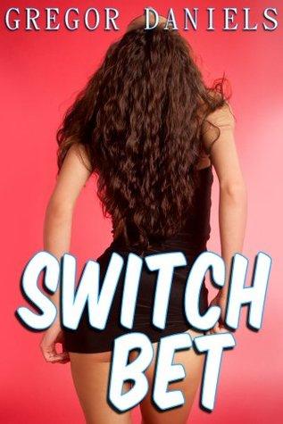 Switch Bet  by  Gregor Daniels