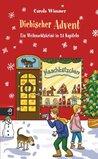 Diebischer Advent: Ein Weihnachtskrimi in 24 Kapiteln