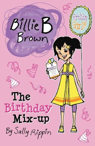 Billie B Brown: The Birthday Mix-up