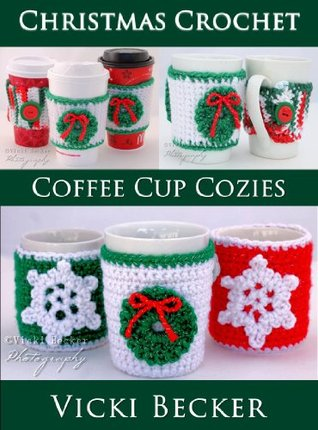 Coffee Cup Cozies Vicki Becker