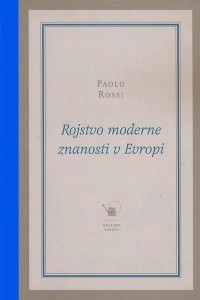 Rojstvo moderne znanosti v Evropi  by  Paolo Rossi