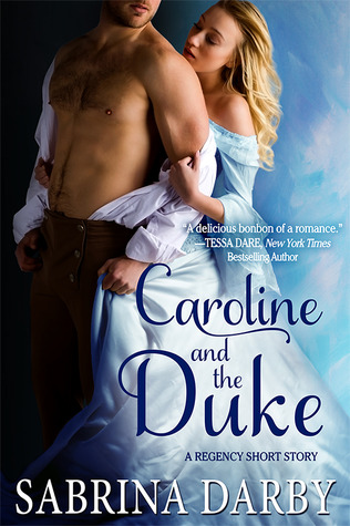Caroline and the Duke