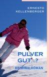 Pulver gut…?  by  Ernesto Kellenberger