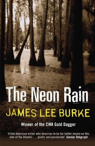 Mystery DNF: 'The Neon Rain' by James Lee Burke