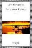 Patagonia Express Luis Sepúlveda