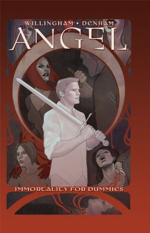 Angel: Immortality For Dummies (Angel  by  Bill Willingham