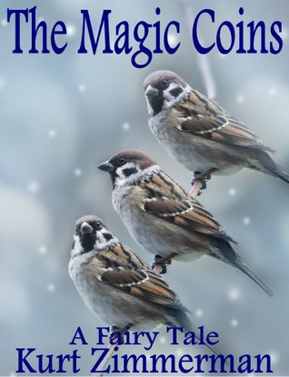 The Magic Coins  by  Kurt Zimmerman