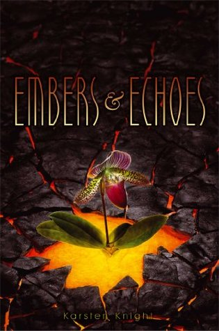 Embers & Echoes (2012) by Karsten Knight